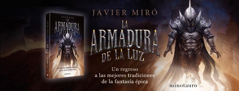 Hoy sale a la venta La Armadura de la Luz Javier Miró