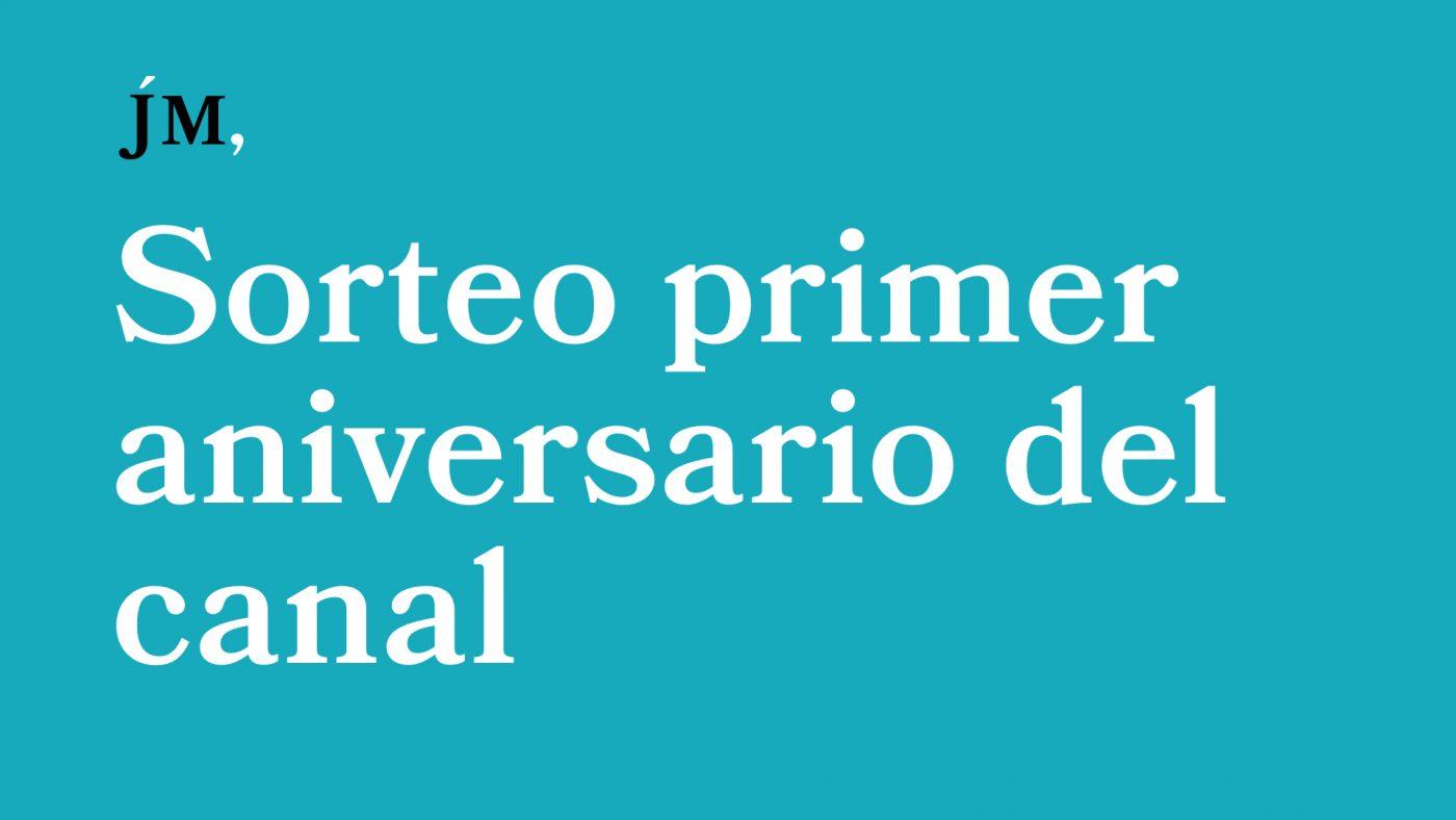 Sorteo primer aniversario del canal de YouTube. Javier Miró