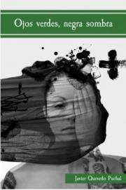Premios Guillermo de Baskerville 2018. Ojos verdes, negra sombra. Javier Miró
