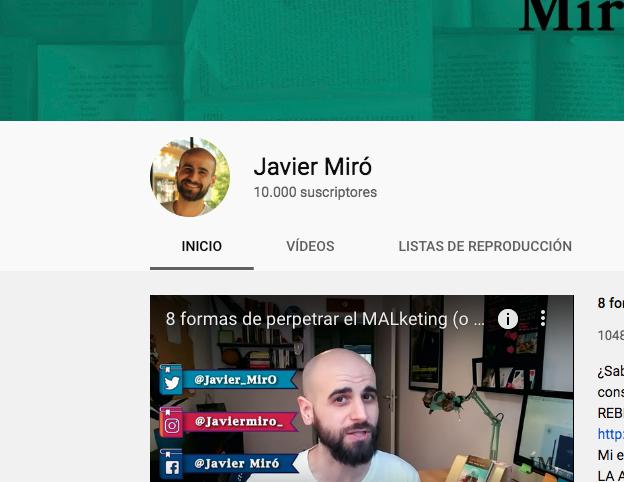 Mi canal de Youtube alcanza los 10 k. Javier Miró